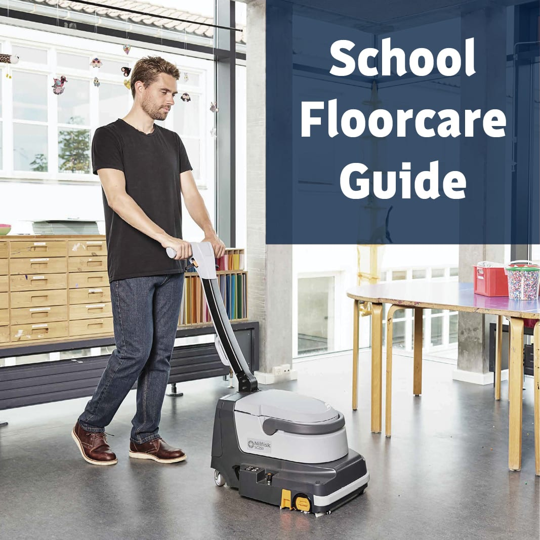Nilfisk School Floorcare Guide