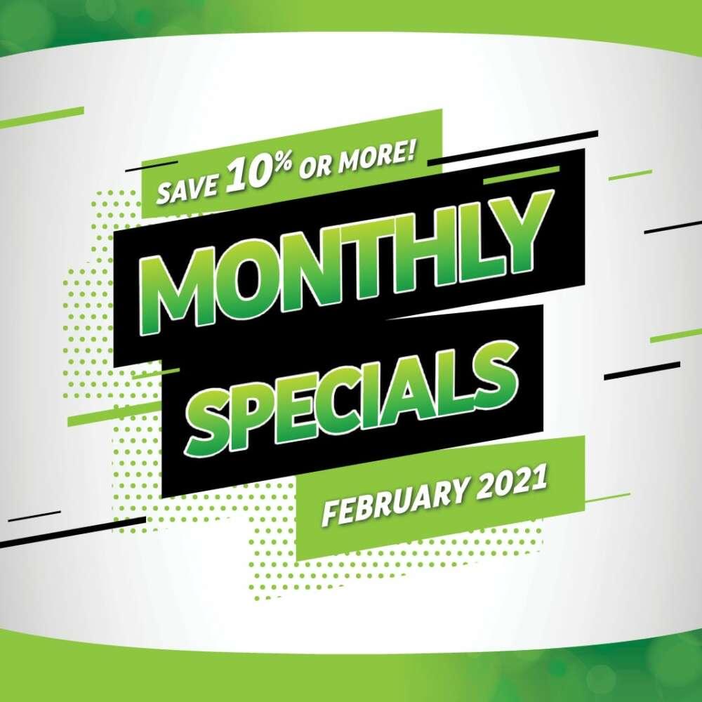 Monthly Specials Feb 2021