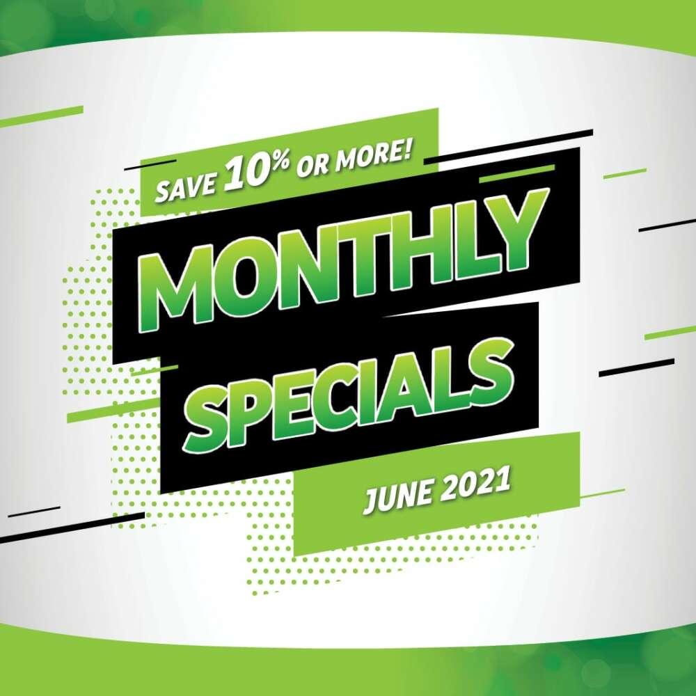 Monthly Specials - June 2021