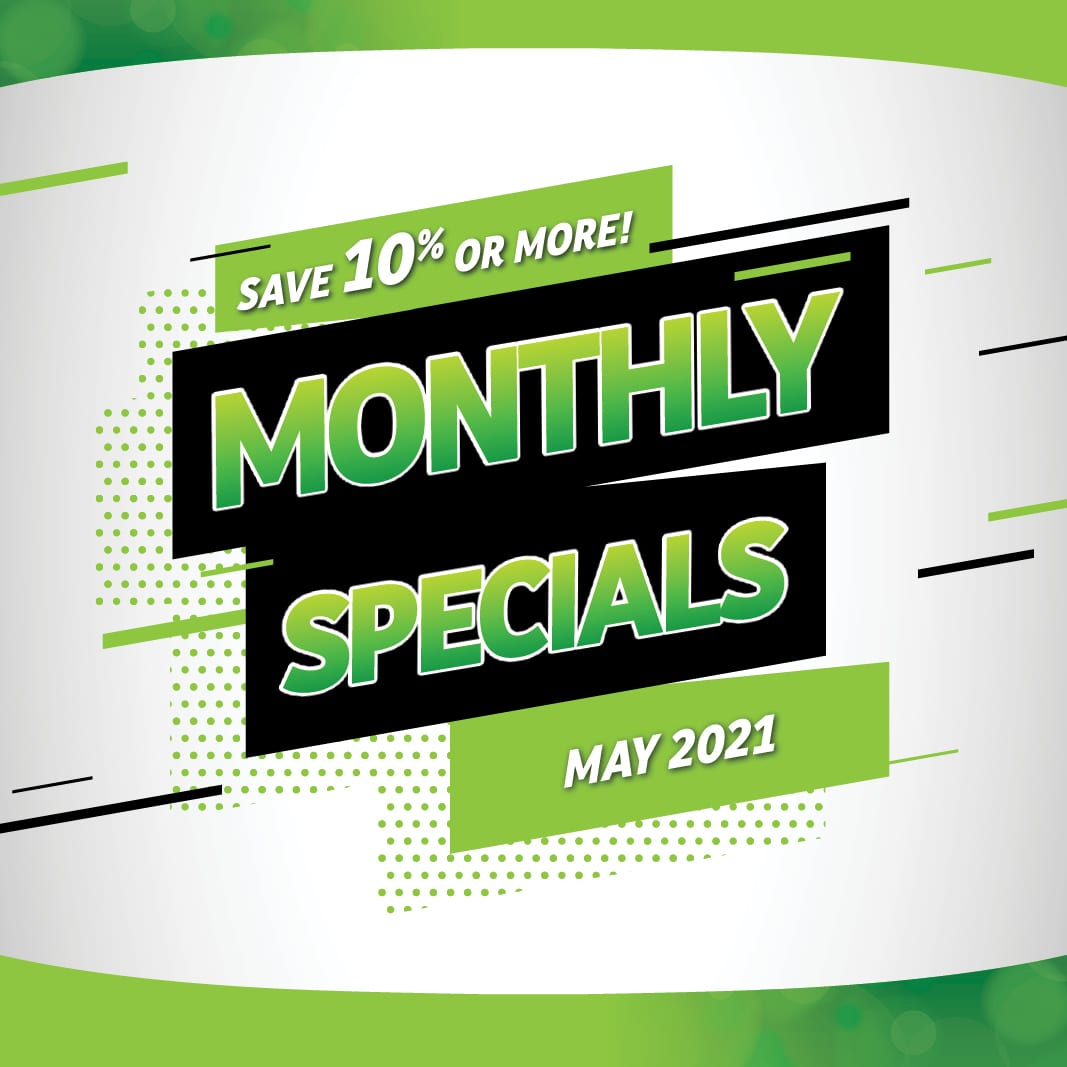 Monthly Specials - May 2021
