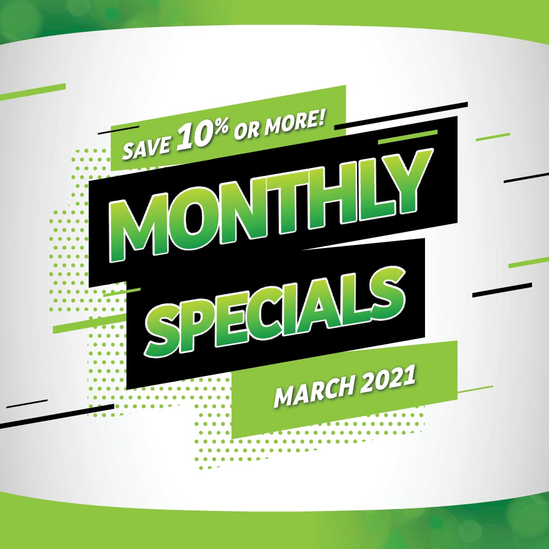 Monthly Specials - March 2021